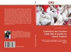 Portada del libro de Evaluation des  Souches Cobb 500 et Jupiter en Climat Tropical
