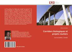 Обложка Corridors biologiques et projets routiers