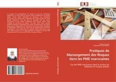 Couverture de Pratiques de Manangement des Risques dans les PME marocaines