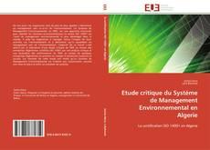 Bookcover of Etude critique du Systéme de Management Environnemental en Algerie