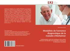 Bookcover of Modalités de l'annonce diagnostique de la maladie d'Alzheimer