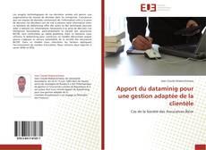 Bookcover of Apport du dataminig pour une gestion adaptée de la clientèle