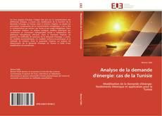 Portada del libro de Analyse de la demande d'énergie: cas de la Tunisie