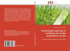 Couverture de Technologies agricoles et conditions de vie des populations rurales