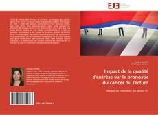 Borítókép a  Impact de la qualité d'exérèse sur le pronostic du cancer du rectum - hoz