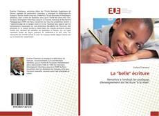 """Bookcover of La """"belle"""" écriture"""