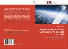 Buchcover von Conception de Filtres et de Multiplexeurs Microondes Compacts