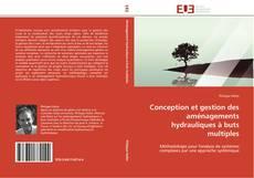 Couverture de Conception et gestion des aménagements hydrauliques à buts multiples