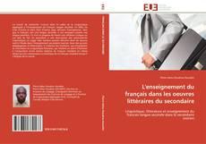 Couverture de L'enseignement du français dans les oeuvres littéraires du secondaire