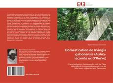 Portada del libro de Domestication de Irvingia gabonensis (Aubry-lecomte ex O'Rorke)