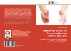 Intervention auprès des femmes victimes de violence conjugale kitap kapağı