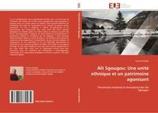 Bookcover of Aїt Sgougou: Une unité ethnique et un patrimoine agonisant