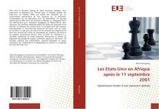 Bookcover of Les Etats-Unis en Afrique après le 11 septembre 2001