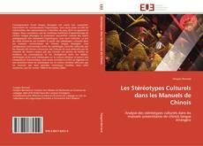 Couverture de Les Stéréotypes Culturels dans les Manuels de Chinois