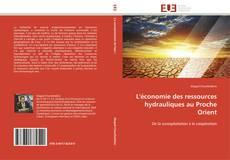 Portada del libro de L'économie des ressources hydrauliques au Proche Orient
