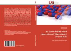 Capa do livro de La comorbidité entre dépression et dépendance aux opiacés