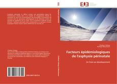 Borítókép a  Facteurs épidémiologiques de l'asphyxie périnatale - hoz