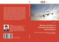 Capa do livro de Réseaux Continus à Échange d'Énergie en Aéronautique