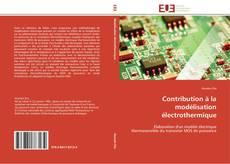 Обложка Contribution à la modélisation électrothermique