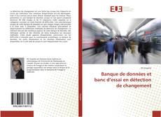 Banque de données et banc d'essai en détection de changement kitap kapağı