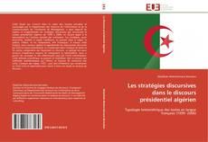 Bookcover of Les stratégies discursives dans le discours présidentiel algérien