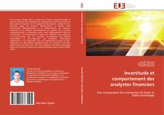 Couverture de Incertitude et comportement des analystes financiers