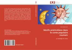 Обложка Motifs préchrétiens dans le conte populaire roumain
