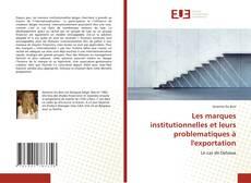 Bookcover of Les marques institutionnelles et leurs problematiques à l'exportation