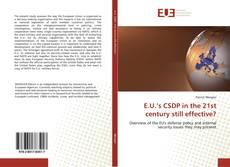 Bookcover of E.U.'s CSDP in the 21st century still effective?