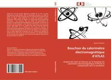 Couverture de Bouchon du calorimètre électromagnétique d'ATLAS