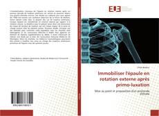 Обложка Immobiliser l'épaule en rotation externe après primo-luxation