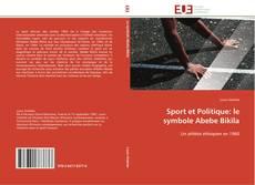 Обложка Sport et Politique: le symbole Abebe Bikila