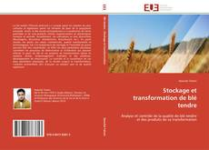 Bookcover of Stockage et transformation de blé tendre