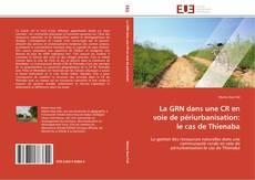 Portada del libro de La GRN dans une CR en voie de périurbanisation: le cas de Thienaba