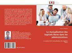 Portada del libro de La mutualisation des logiciels libres dans les administrations