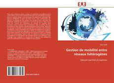 Portada del libro de Gestion de mobilité entre réseaux hétérogènes