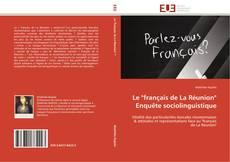 """Couverture de Le """"français de La Réunion""""   Enquête sociolinguistique"""