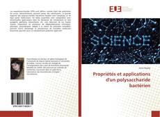 Bookcover of Propriétés et applications d'un polysaccharide bactérien