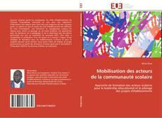 Bookcover of Mobilisation des acteurs de la communauté scolaire