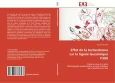 Effet de la testostérone sur la lignée leucémique P388 kitap kapağı
