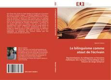 Обложка Le bilinguisme comme atout de l'écrivain
