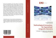 Bookcover of Technological Innovation for Specialized Linguistic Domains