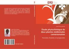 Étude phytochimique de deux plantes médicinales camerounaises的封面