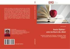 Обложка Assia Djebar:   une écriture du désir