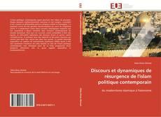 Discours et dynamiques de résurgence de l'islam politique contemporain kitap kapağı