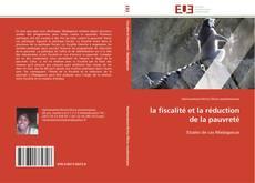 Bookcover of la fiscalité et la réduction de la pauvreté