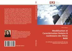Copertina di Modélisation et Caractérisation linéaire & nonlinéaire des filtres BAW