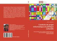 Capa do livro de Conduite de projet informatique et politique culturelle