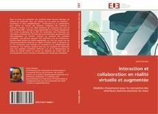 Bookcover of Interaction et collaboration en réalité virtuelle et augmentée