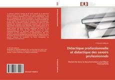 Bookcover of Didactique professionnelle et didactique des savoirs professionnels